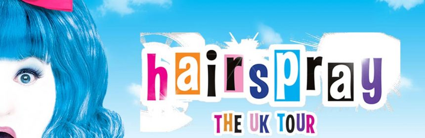 Hairspray Musical Theatre Musings review