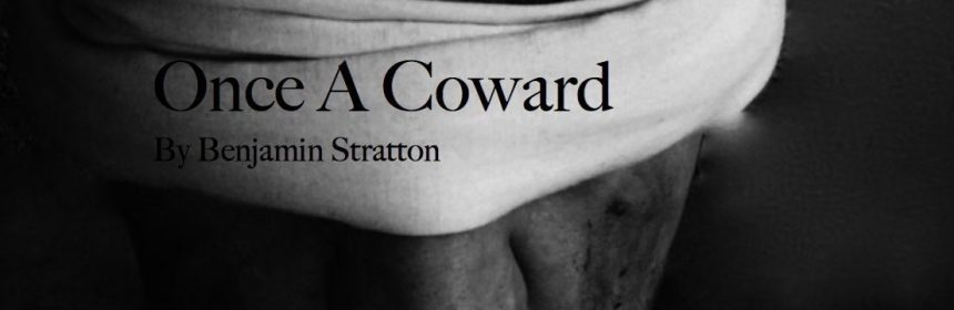 Once a Coward