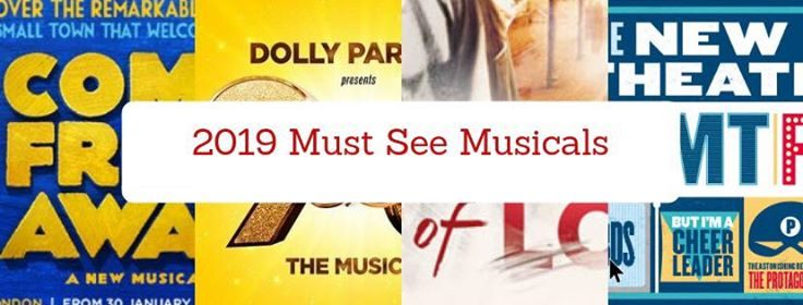 2019 Must See Musicals